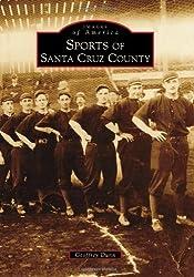 Sports of Santa Cruz County (Images of America)