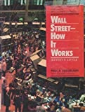 Wall Street - How It Works 1555466214 Book Cover