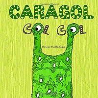 Caragol Col Col: Conte Infantil Sobre