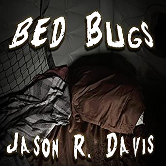 Amazon Com Bed Bugs Audible Audio Edition Jason Davis Darren