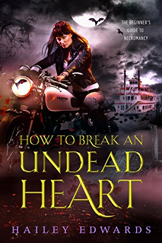 How to Break an Undead Heart (The Beginner's Guide to Necromancy Book 3) cover