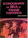 Iconography of Siva in Pahari Paintings, Panthey, Saroj, 8170990165