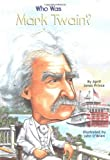 Who Was Mark Twain?, April Jones Prince, 0448433192