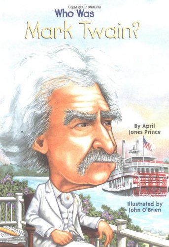 ¿Quién fue Mark Twain? / Who Was Mark Twain? - Book  of the Who Was/Is...?