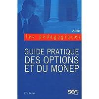 Guide pratique des options et du MONEP