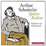 Später Ruhm | Arthur Schnitzler