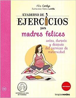 Cuaderno de ejercicios de madres felices Terapias Cuadernos ...