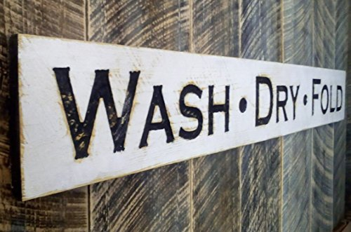 """WASH DRY FOLD Sign Horizontal 55""""x 8""""- Carved in a Cypress Board, Rustic Distressed Shop Advertisement Farmhouse Style Wooden Wood Gift Laundry Room"""
