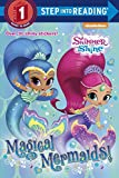 #10: Magical Mermaids! (Shimmer and Shine) (Step into Reading)