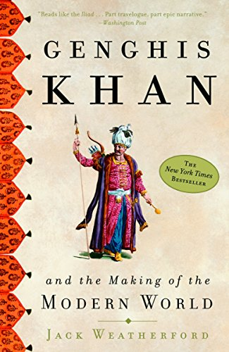 Genghis Khan and the Making of the Modern - North Mall County