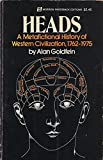 img - for Heads: A Metafictional History of Western Civilization book / textbook / text book