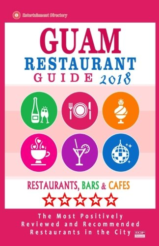 Guam Restaurant Guide 2018: Best Rated Restaurants in Guam - Restaurants, Bars and Cafes recommended for Tourist, 2018