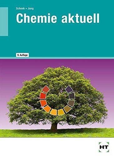 Chemie aktuell: Lehrbuch für Berufsschulen der sozial-hauswirtschaftlichen Richtung