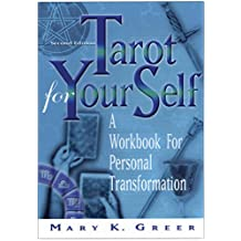 Tarot For Your Self, Second Edition: A Workbook for Personal Transformation