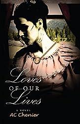 Loves of Our Lives: A Novel (Past Lives Book 1)