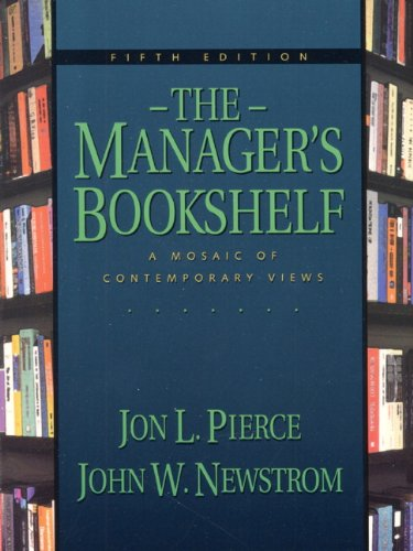 The Managers Bookshelf: A Mosaic of Contemporary Views (5th Edition)