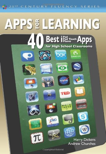 Apps For Learning: 40 Best iPad, iPod Touch, iPhone Apps for High School Classrooms