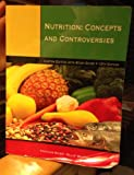 Cover of Nutrition: Concepts and Controversies, Custom Edition with Study Guide, 12th Edition