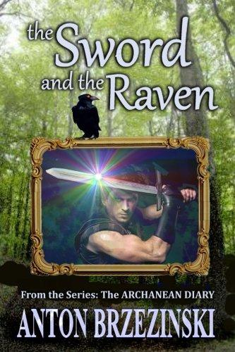The Sword and the Raven (Archanean Diary) (Volume 1) pdf epub