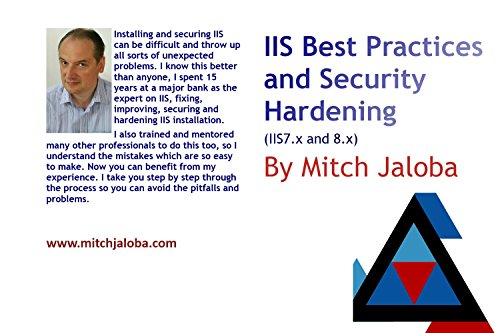 IIS Best  Practices and Security  Hardening (IIS7.x and 8.x)