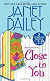 Close to You, Janet Dailey, 1420117149