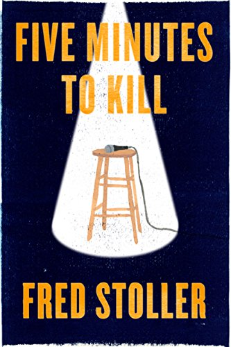 Five Minutes to Kill: How the HBO Young Comedians Special Changed the Lives of 1989's Funniest Comics (Kindle - Gate Sather