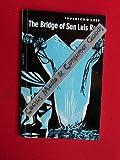 The Bridge of San Luis Rey - Edited by Dr. Edgar Neis