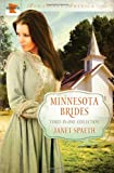 img - for Minnesota Brides: The Ice Carnival / Kind-Hearted Woman / Remembrance (Romancing America) book / textbook / text book