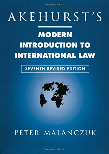 Akehurst's Modern Introduction to International Law (Legal Environment Business Law And Business Entities)
