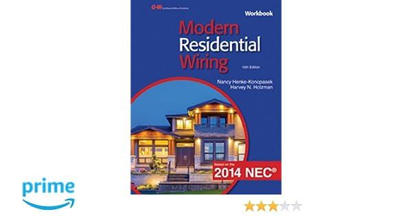 modern residential wiring nancy henke konopasek harvey n holzman rh amazon com modern residential wiring workbook modern residential wiring 11 edition