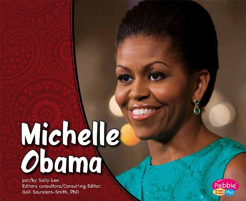 Michelle Obama/Michelle Obama (Primeras damas/First Ladies) (Multilingual Edition)