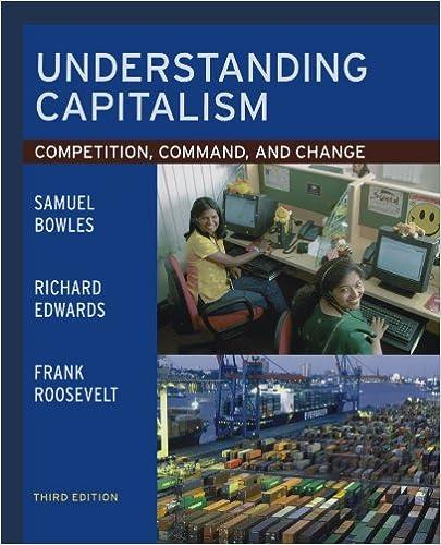 Understanding Capitalism: Competition, Command, and Change, Bowles, Samuel; Edwards, Richard; Roosevelt, Frank