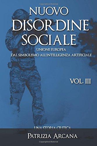 Nuovo Disordine Sociale: Unione Europea, Dal Simbo...