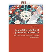 MORTALITE INFANTILE ET JUVENILE EN OUZBEKISTAN (LA)