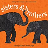 Sisters and Brothers: Sibling Relationships in the Animal World