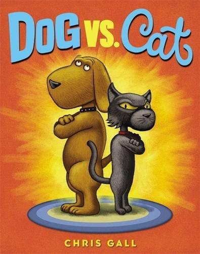 Dog vs. Cat [Chris Gall] (Tapa Dura)