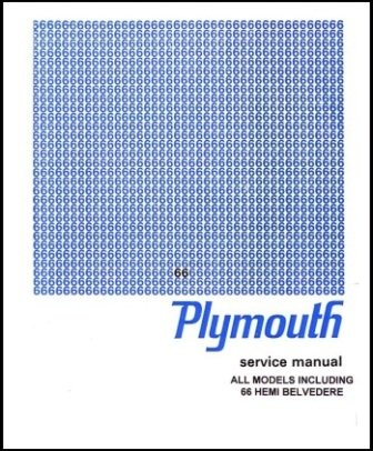 - Factory Shop - Service Manual for 1966 Plymouth A-Body B-Body C-Body