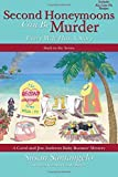 img - for Second Honeymoons Can Be Murder (A Carol and Jim Andrews Baby Boomer Mystery) (Volume 6) by Susan Santangelo (2016-02-03) book / textbook / text book