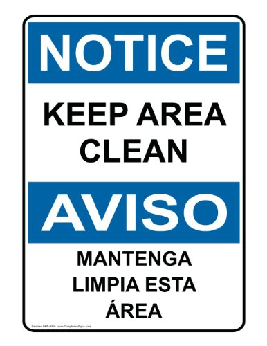 Housekeeping Signs (ComplianceSigns Vinyl OSHA NOTICE Label, 10 x 7 in. with Housekeeping Info in English + Spanish, White)