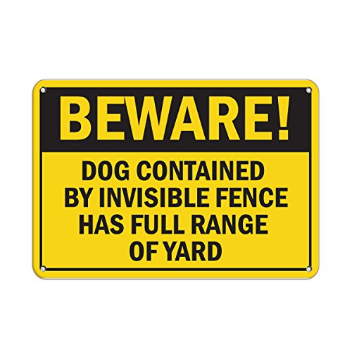 Beware! Dog Contained by Invisible Fence Full Range of Yard Aluminum Metal Sign 10 in x 7 in