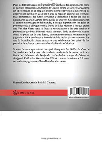 Amigos de Colusso vs Amigos de Kukleta (Spanish Edition): Rafael Lamet: 9788416179671: Amazon.com: Books