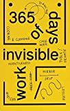img - for 365 Days of Invisible Work: Werker Collective book / textbook / text book