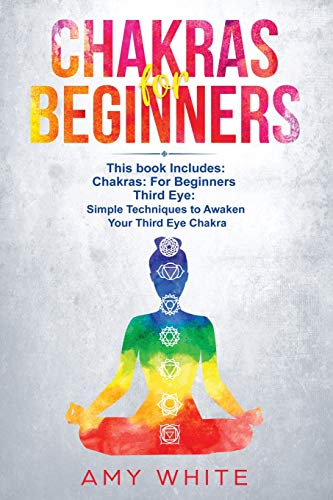 Chakras: & The Third Eye - How to Balance Your