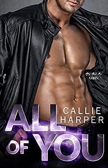 All of You: A MC Biker Romance by [Harper, Callie]
