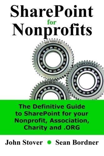 SharePoint for Nonprofits by John Stover, Sean Bordner (2011) Paperback