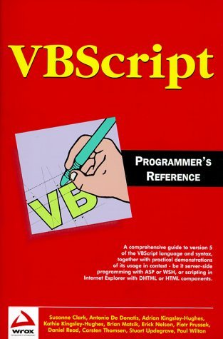 VBScript Programmers Reference by Adrian Kingsley-Hughes (1999-10-04)