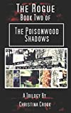 img - for The Rogue: The Poisonwood Shadows Book Two book / textbook / text book