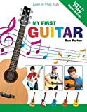 img - for My First Guitar: Learn To Play: Kids book / textbook / text book