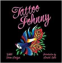 Tattoo Johnny: 3, 000 Tattoo Designs: Tattoo Johnny, David