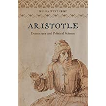 Aristotle: Democracy and Political Science